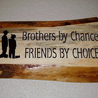 Rustic Sign  Brothers by Chance by RUSTICNORTHERN on Etsy