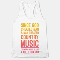 Country Music is a Gift From God