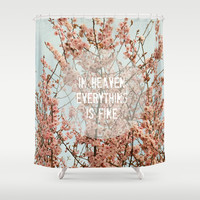 In Heaven Shower Curtain by RDelean