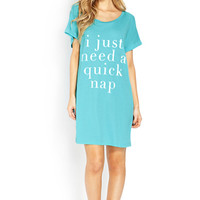 I Just Need A Quick Nap Nightdress