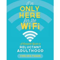 I'm Only Here for the Wifi (Paperback)