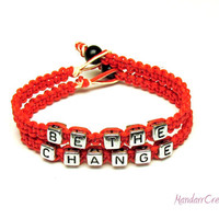 Be the Change, Red Macrame Hemp Jewelry, Inspirational Bracelet, Free North American Shipping