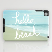 Hello, Beach iPad Case by Avenue L Designs | Society6