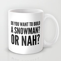 SNOWMAN? OR NAH? Mug by CreativeAngel | Society6