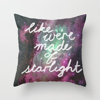 Like We're Made of Starlight Throw Pillow by Tangerine-Tane
