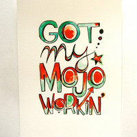 Got my mojo workin Funky home decor Creative mojo by moonandlion