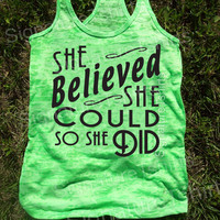 She Believed She Could So She Did Tank. Motivational Workout Tank Top. Workout Burnout Racerback Tank Top. Running Tank Top. Gym Tank.