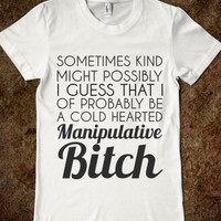 manipulative bitch - glamfoxx.com - Skreened T-shirts, Organic Shirts, Hoodies, Kids Tees, Baby One-Pieces and Tote Bags