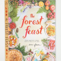 The Forest Feast: Simple Vegetarian Recipes From My Cabin In The Woods By Erin Gleeson - Urban Outfitters