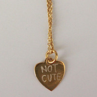 Not Cute Necklace
