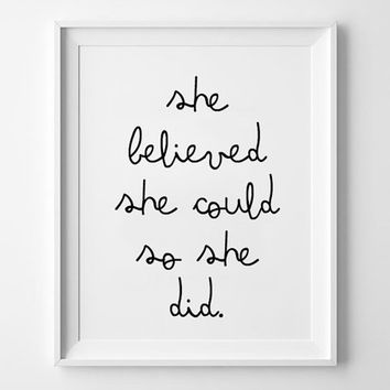 Girls poster print, quote poster, Typography art, Home decor, words, Mottos, inspirational, minimal, She Believed She Could So She Did A3
