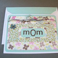 A card for Mom - Handmade . Mother's Day . Birthday Card