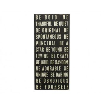 Be Yourself Plaque