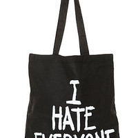 I Hate Everyone Tote