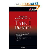 Medical Management of Type 1 Diabetes [Paperback]