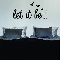 Let It Be Version 4 The Beatles Quote Decal Wall Vinyl Art Sticker Music