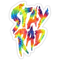 Stay Rad Tie Dye T-Shirts & Hoodies