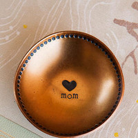 I HEART YOU MOM SMALL TRINKET BOWL