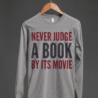NEVER JUDGE A BOOK BY ITS MOVIE LONG SLEEVE T-SHIRT (IDD100046)