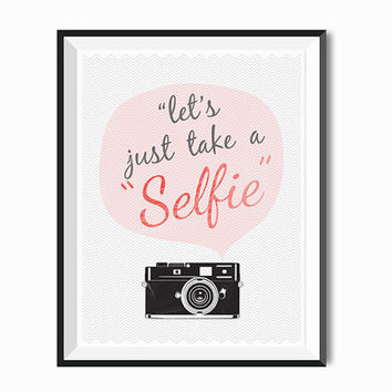 Selfie Print Trendy fashion quote!