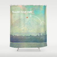Follow Your Own Arrow Shower Curtain by RDelean