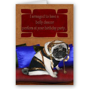 Birthday card - belly dancer pug