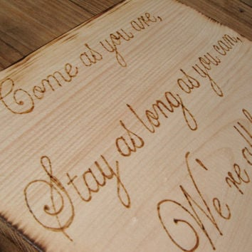 DESIGN YOUR OWN wood burned Sign - Rustic Wedding, Rustic Nursery, Father's Day!