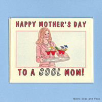 MEAN GIRLS Mother's Day CARD - Mean Girls - Funny Mother's Day Card - I'm A Cool Mom - Mean Girls Card - Amy Poehler - Original Artwork