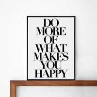 Do More inspirational poster, life motto, wall decor, mottos, graphic design, happy words, giclee, inspiration, love quote, typography art
