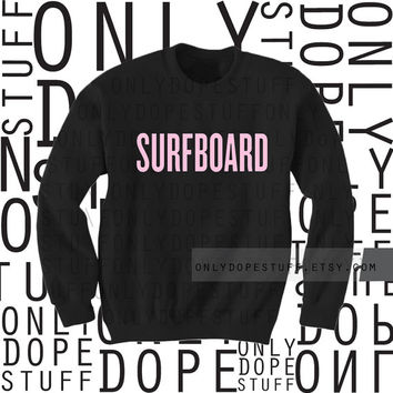 BEYONCE BLOWOUT SALE Surfboard Beyonce Sweatshirt Crewneck Drunk in Love Shirt Mens Womens Surfboard Beyonce Sweatshirt [Small Medium Large]