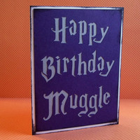 Happy Birthday Muggle Harry Potter Inspired by craftingtiger