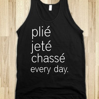 Plie Jete Chasse Everyday Ballet Dance Shirt