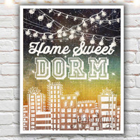 Home Sweet Dorm - PAPER PRINT, typographic print, graduation gift, dorm decor, college decor, college student gift