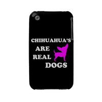 Chihuahua's are real dogs iphone 3 case from Zazzle.com