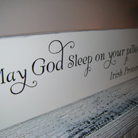 IRISH PROVERB Nursery Decoration Irish Blessing &quot;May God sleep on your pillow!&quot;