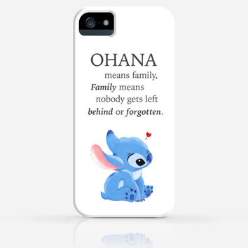 Stitch Disney Ohana Means Family Family Means Nobody Gets Left Behind or Forgotten iPhone 4/4s iPhone 5/5s