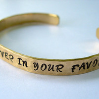 May The Odds Be Ever In Your Favor Hunger Games Inspired Hand Stamped & Hammered Bracelet     Brass, Copper, Nickel Silver, Sterling Silver