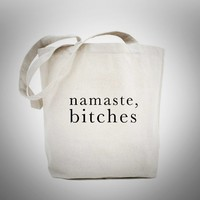 NAMASTE BITCHES - Funny Cotton Canvas Tote Yoga Bag - Reusable by BeeGeeTees 01462
