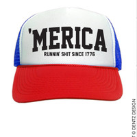 Merica - Runnin' This Sh*t Since 1776 - Trucker Hat - Red White and Blue
