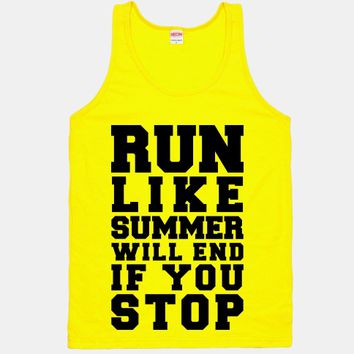 Run Like Summer Will End If You Stop