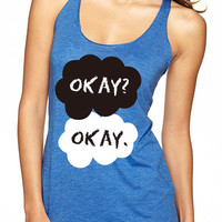 Okay Okay Tank Top // The Fault In Our Stars Tank Top // TFIOS Tank Top
