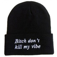 B2 – DONT KILL MY VIBE – BEANIE