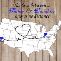 Fathers Day Rustic Print- Father's Day print, grandpa dad papa, gift for dad, hearts states map, grandfather grandpa, travel moving away