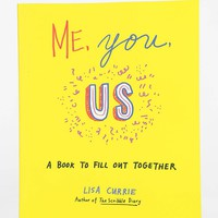 Me, You, Us By Lisa Currie- Assorted One
