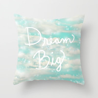 Dream Big (Turquoise) Throw Pillow by Lisa Argyropoulos | Society6