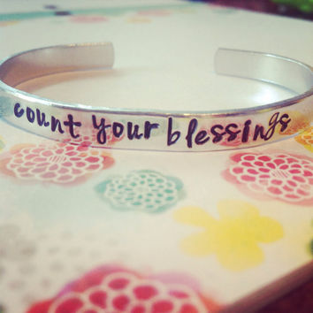 Count your blessings aluminum /copper/brass bracelet 1/4 inch wide
