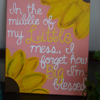 "11x14 Big Little Sorority Canvas ""In the middle of my Little mess, I forget how Big I'm bless."""