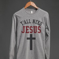 Y'ALL NEED JESUS CROSS LONG SLEEVE T-SHIRT (ID6180032)