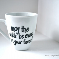may the odds be ever in your favor mug by marthepinaire on Etsy
