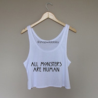 All Monsters are Human | Wild Daisy